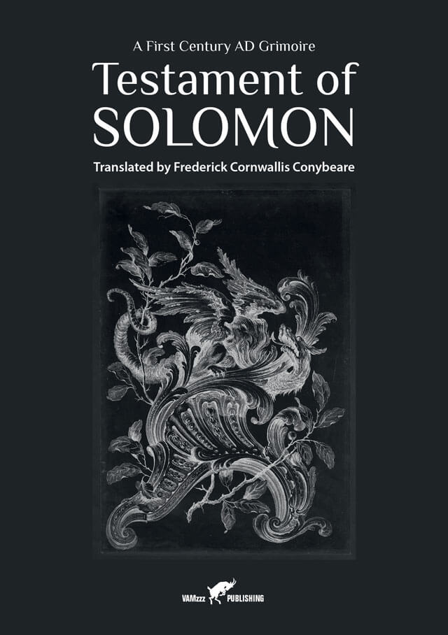 Testament of Solomon, A First Century AD Grimoire, Translated by  Frederick Cornwallis Conybeare